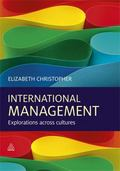 International Management : Explorations Across Cultures