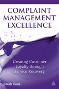Complaint Management : Creating Customer Loyalty through Service Recovery