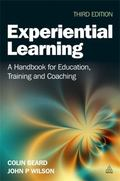 Experiential Learning : A Handbook for Education, Training and Coaching