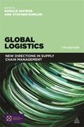 Global Logistics : New Directions in Supply Chain Management