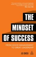 Mindset of Success : From Good Management to Great Leadership