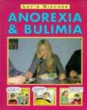 Anorexia, Bulimia and Other Eating Disorders (Let's Discuss)