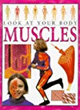 Muscles (Look at Your Body) (English and Spanish Edition)