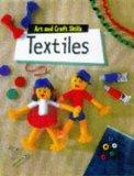 Textiles (Art & Craft Skills)