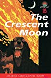 The Crescent Moon (After Dark)