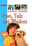 Animal Bodies: Paws, Tails and Whiskers: Level 1 (Starters)