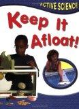 Keep it Afloat (Active Science)