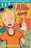 Allie Away (Mammoth Storybook) (Mammoth Storybooks)
