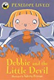 Debbie and The Little Devil (Yellow Bananas) (Yellow Banana Books)