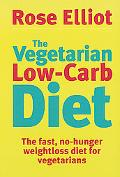 Vegetarian Low-Carb Diet The Fast, No-hunger Weight Loss Diet for Vegetarians