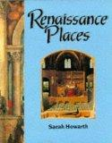 Renaissance Places (Information books - history - people & places)