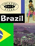 Brazil (Country Fact Files)