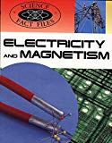 Electricity and Magnetism (Science Fact Files)