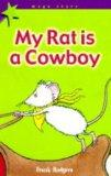 My Rat is a Cowboy (Mega Stars)