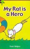 My Rat is a Hero (Mega Stars)
