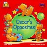 Oscar's Opposites: An Introduction to Opposites (Beginner Bee's)
