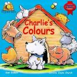 Charlie's Colours: An Introduction to Colour (Beginner Bee's)