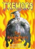 Tremors: Headmasters Ghost