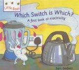 Which Switch is Which?: A First Look at Electricity (Little Bees)