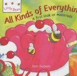 All Kinds of Everything: A First Look at Materials (Little Bees)