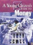 Money (Young Citizens Guide to)