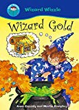 Wizard Gold (Start Reading: Wizzle the Wizard)