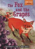 The Fox and the Grapes (Short Tales: Fables)