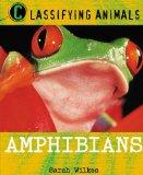 Amphibians (Classifying Animals)