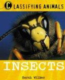 Insects (Classifying Animals)