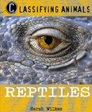 Reptiles (Classifying Animals)