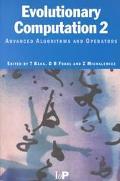 Evolutionary Computation 2 Advanced Algorithms and Operators