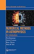 Numerical Methods In Astrophysics An Introduction