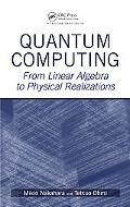 Quantum Computing From Linear Algebra To Physical Realizations
