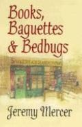 Books, Baguettes and Bedbugs: The Left Bank World of Shakespeare & Co.