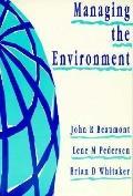 MANAGING THE ENVIRONMENT - John R. Beaumont - Paperback