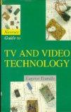 Newnes Guide to TV & Video Technology, Second Edition