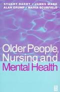 Older People, Nursing and Mental Health