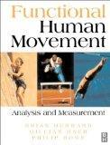 Functional Human Movement: Measurement and Analysis, 1e