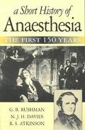 Short History of Anaesthesia