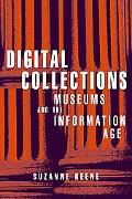 Digital Collections Museums and the Information Age