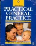 Practical General Practice: Guidelines for Logical Management, 3e