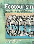 Ecotourism Impacts, Potentials and Possibilities