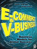 E-Commerce and V-Business An International Money Making Machine