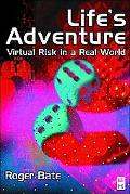 Life's Adventure Virtual Risk in a Real World