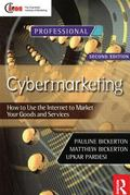 Cybermarketing How to Use the Internet to Market Your Goods and Services