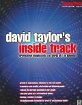 David Taylor's Inside Track Provocative Insights into the World of It in Business