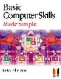 Basic Computer Skills Made Simple