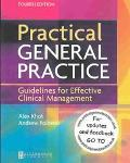 Practical General Practice Guidelines for Effective Clinical Management