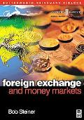 Foreign Exchange and Money Markets Theory, Practice and Risk Management