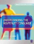 Understanding the Hospitality Consumer